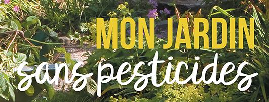 Mon jardin sans pesticides